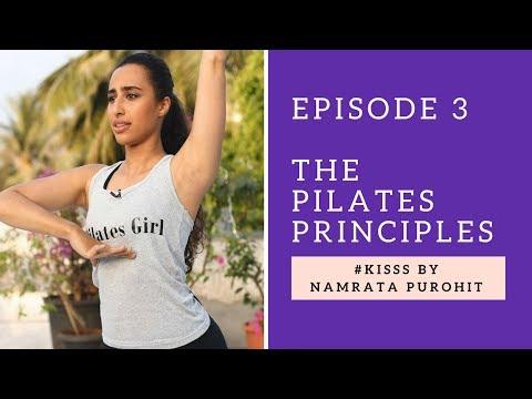 The Pilates Principles | #KISSS