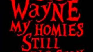 Lil Wayne - My Homies Still ( Clean Version )