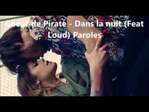 Coeur de Pirate - Dans la nuit (Feat Loud) Lyrics