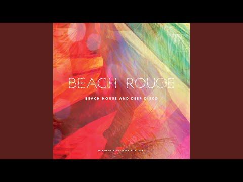 Beach Rouge - Beach House & Deep Disco (Continuous DJ Mix)