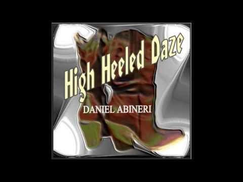High Heeled Daze   DANIEL ABINERI