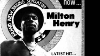 Milton Henry - Hold my hands