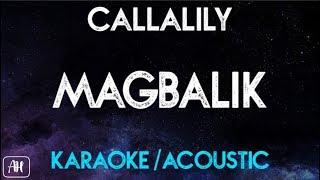 Callalily - Magbalik (Karaoke/Acoustic Instrumental)