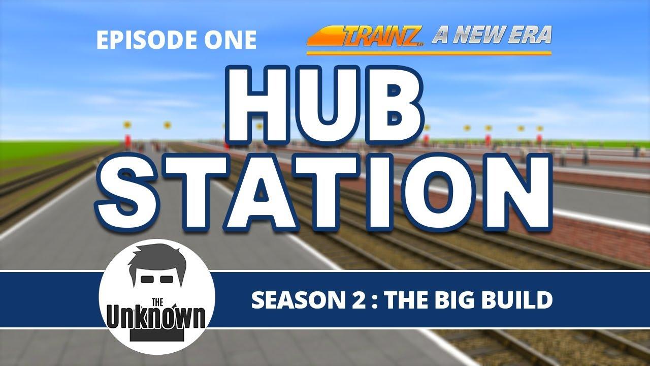 Station Hub : Trainz The Big Build : Trainz a new era #s02e01