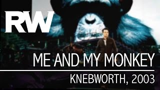 Robbie Williams | Me And My Monkey | Live At Knebworth 2003