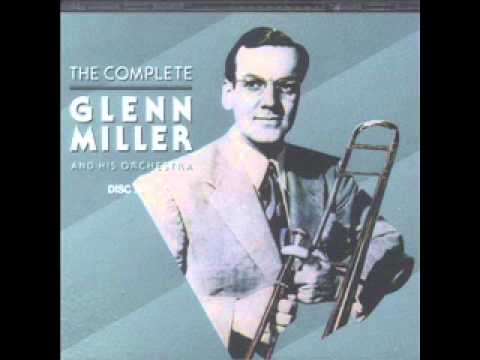 Glenn Miller and His Orchestra:
