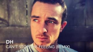 """Justin Timberlake """"Can't Stop The Feeling"""" (Remix)(Rap) feat. DH"""