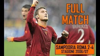 Sampdoria Roma 2-4 | Full Match Stagione 2006/07