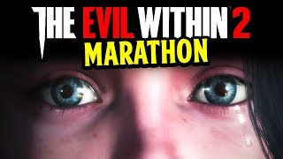 The Evil Within 2 Gameplay - The Evil Within FULL GAME MARATHON #1 - The Evil Within 2 CHAPTERS 1-12