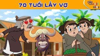 70 TUỔI LẤY VỢ  - Truyện cổ tích hay nhất - Phim hoạt hình hay - Khoảnh khắc kỳ diệu