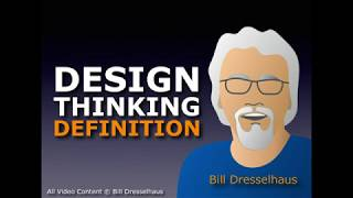 Design Thinking Definition ft. Bill Dresselhaus