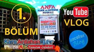 ⭐️Kars Ardahan Iğdır Tanıtım Günleri 2020 Ankara ✅1.Bölüm  ❤️Youtube VLOG