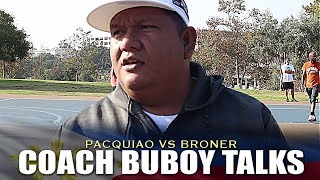 WHAT COACH BUBOY SAID ABOUT BRONER