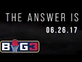 Big3 Teaser: The Answer is Coming | FOX SPORTS