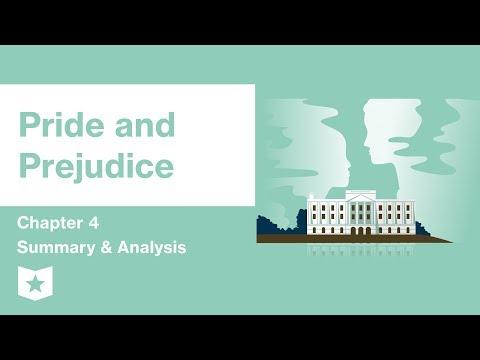 Pride And Prejudice | Chapter 4 Summary & Analysis | Jane Austen