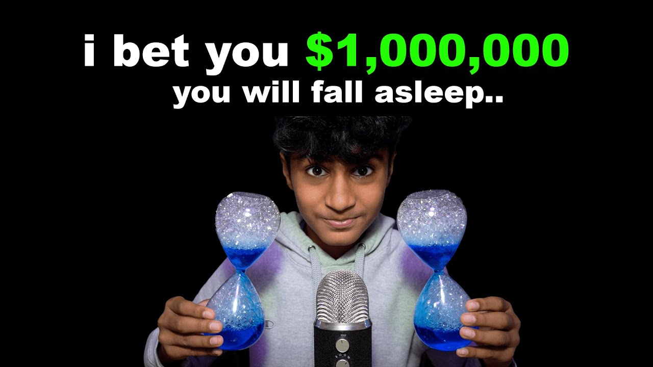 i bet you $1,000,000 that you will fall asleep (ASMR)
