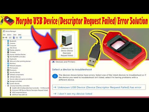 Morpho USB Device Descriptore Request Failed | PC USB Error Solution | New Windows Installation
