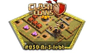 Let's play Clash Of Clans #030 - Nr 3 lebt [Deutsch / German][LP iOS IPhone]