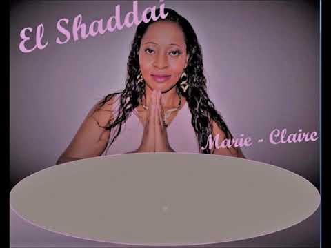 Marie-Claire : El Shaddai (lyrics)