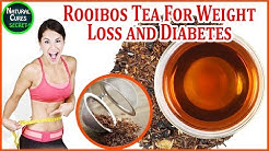 Rooibos Tea Benefits For Weight Loss and Diabetes | Rooibos Tea Health Benefits