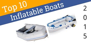 10 Best Inflatable Boats 2015