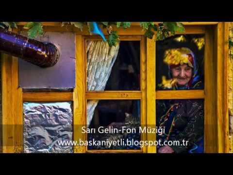 Sarı Gelin - Fon Müziği