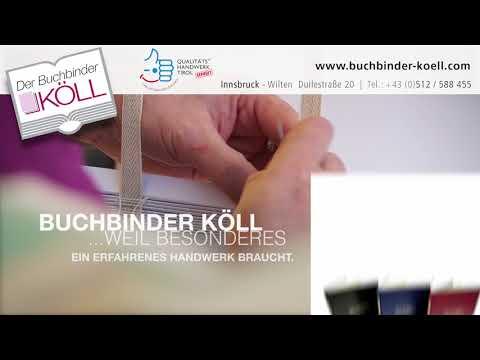 Der Buchbinder Köll  - Handbuchbinderei in Innsbruck/Tirol/Austria