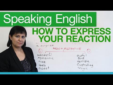 Speaking English: How to express your reaction