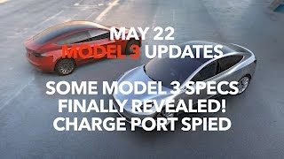 May 22 2017 Model 3 Updates | Model 3 Owners Club