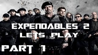 Lets Play The Expendables 2   Chapter 1, Part 1