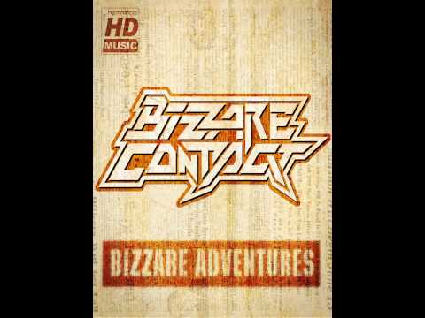 Клип Bizzare Contact - Bizzare Adventures