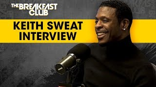 Keith Sweat On 'Playing For Keeps', Working With Teddy Riley & Writing For Younger Artists