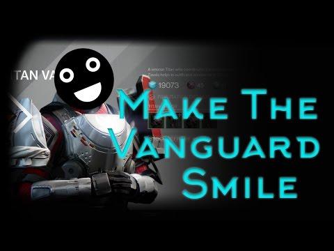 Make the Vanguard Smile(Part 1) - Destiny