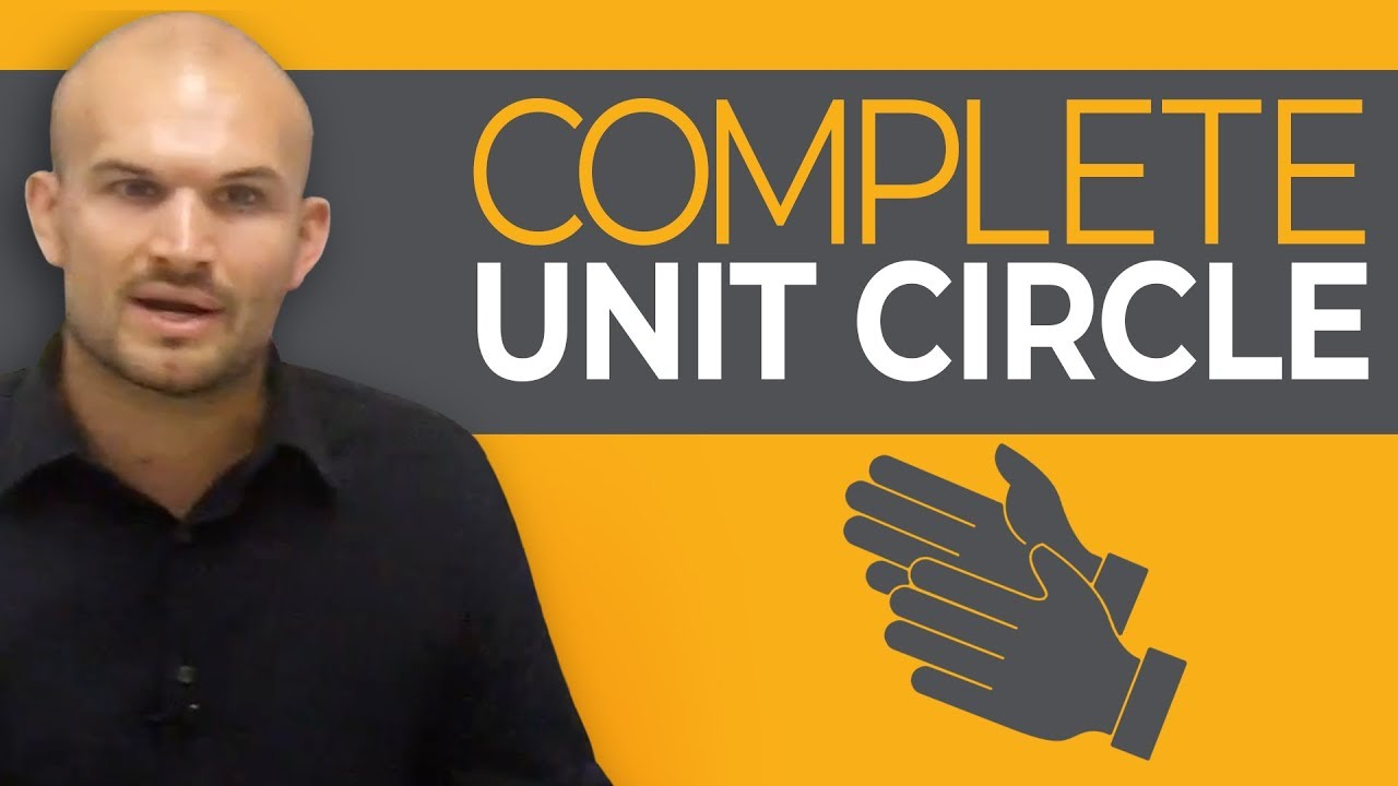 watch me complete the unit circle