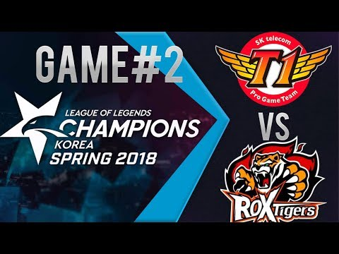 SKT vs ROX Game 2 | KOREA LCK Spring 2018 | Week 1 | SK telecom T1 vs  ROX Tigers