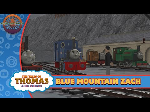 blue-mountain-zach-|-the-tales-of-thomas-&-his-friends-|-episode-2