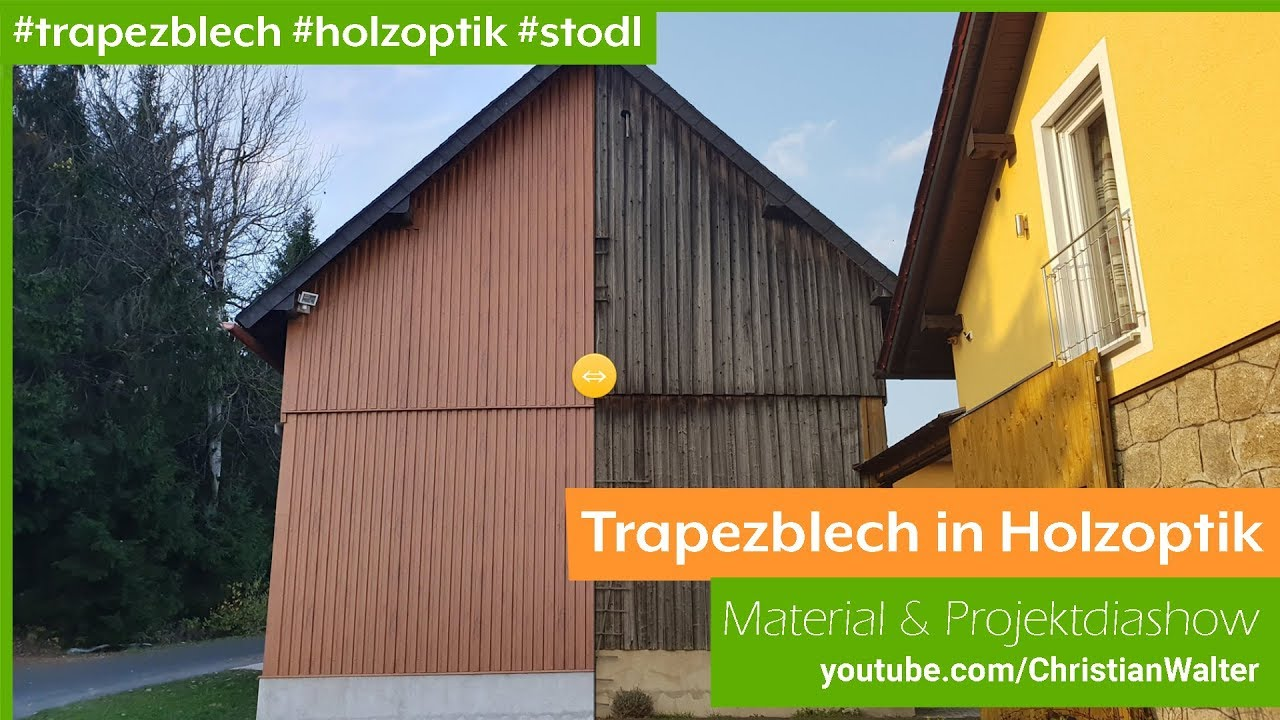 Trapezblech In Holzoptik Verkleidung Scheune Youtube