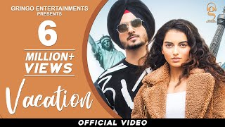Vacation (Official Video) | Nirvair Pannu | Snappy | Latest Punjabi Songs 2021 | New Punjabi Songs