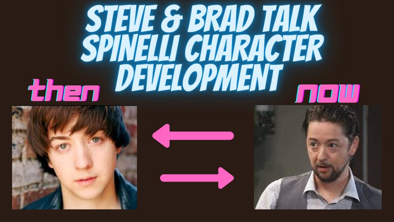 Spinelli Character Development! on That's Awesome! with Steve Burton and Bradford Anderson