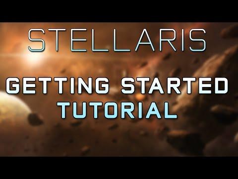 Stellaris Tutorial - Game Introduction & Getting Started Guide - Stellaris Gameplay |