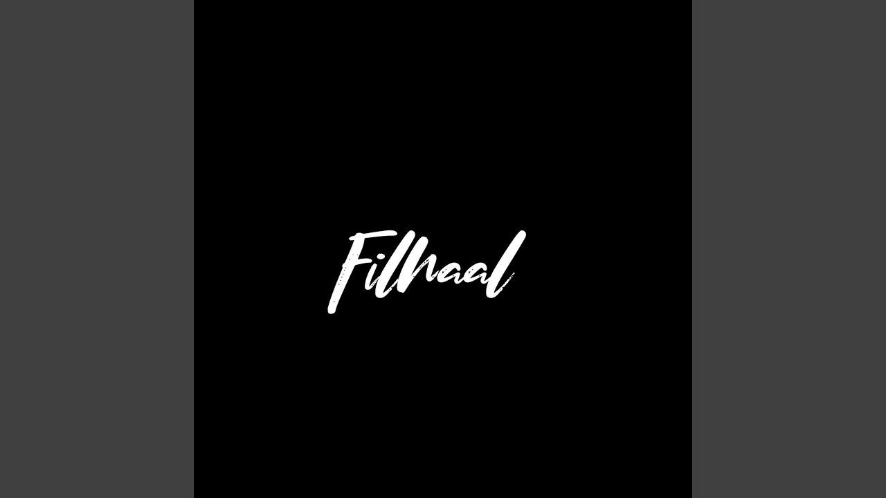 Filhaal