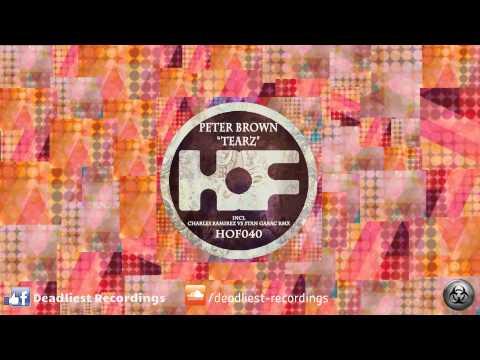 Peter Brown - Tearz (Original Mix)