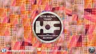 Peter Brown - Tearz (Original Mix)