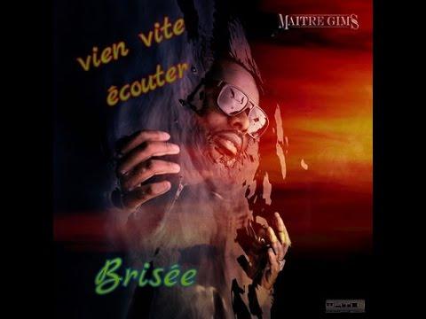 Brisée (audio) Maître Gims