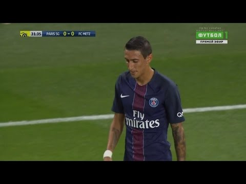Angel Di Maria vs Metz (Home) 21/8/2016 HD 720p 50fps