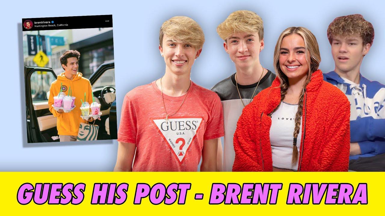 Guess His Post - Brent Rivera