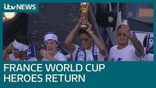 French World Cup heroes receive rapturous welcome home in extravagant victory parade   ITV News