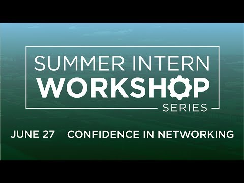 Intern Professional Development Workshop Series: Confidence and Networking Skills