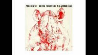 Paul Gilbert - Silence Followed By A Deafening Roar 2008