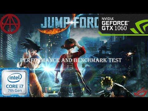 Jump Force | Performance-test-GTX1060 6GB-cor I7 7700 | ROG GL502VM